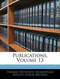 Publications, Volume 13