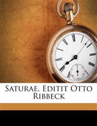Saturae. Editit Otto Ribbeck