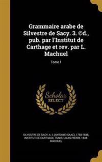 FRE-GRAMMAIRE ARABE DE SILVEST