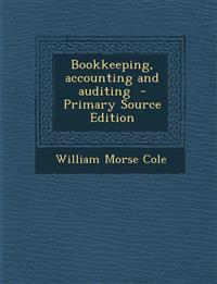 Bookkeeping, Accounting and Auditing