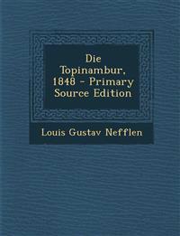 Die Topinambur, 1848 - Primary Source Edition