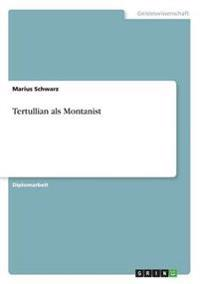 Tertullian ALS Montanist