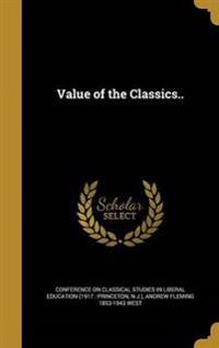 VALUE OF THE CLASSICS