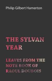 The Sylvan Year