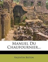Manuel Du Chaufournier...