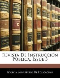 Revista De Instrucción Pública, Issue 3