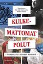 Kulkemattomat polut: Mahdollinen Suomen historia