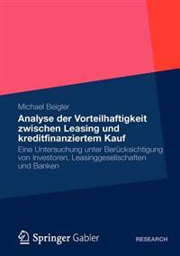 Analyse Der Vorteilhaftigkeit Zwischen Leasing Und Kreditfinanziertem Kauf