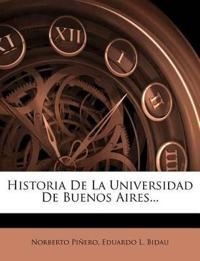 Historia De La Universidad De Buenos Aires...