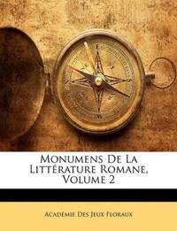 Monumens De La Littérature Romane, Volume 2