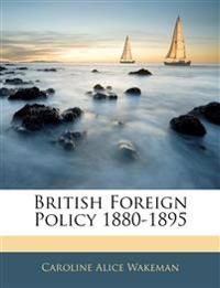 British Foreign Policy 1880-1895