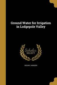 GROUND WATER FOR IRRIGATION IN