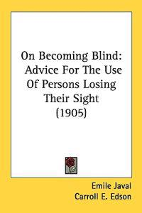 On Becoming Blind