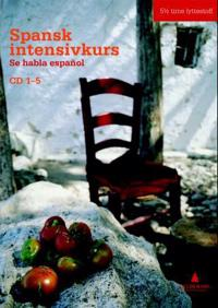 Spansk intensivkurs: se habla español: CD 1-5