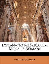 Explanatio Rubricarum Missalis Romani