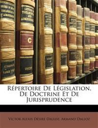 Répertoire De Législation, De Doctrine Et De Jurisprudence