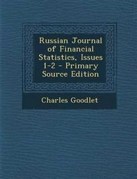Russian Journal of Financial Statistics, Issues 1-2 - Primary Source Edition