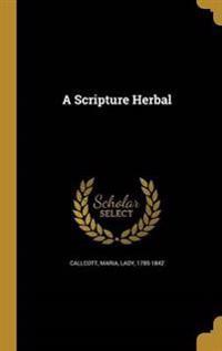 SCRIPTURE HERBAL