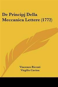 De Principj Della Meccanica Lettere (1772)