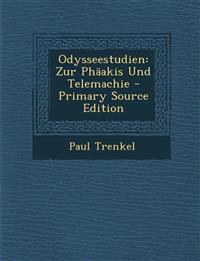 Odysseestudien: Zur Phaakis Und Telemachie - Primary Source Edition