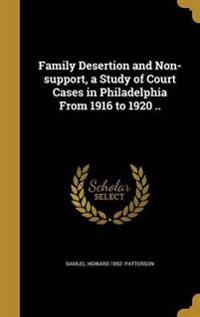 FAMILY DESERTION & NON-SUPPORT