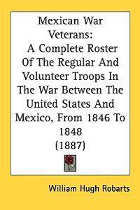 Mexican War Veterans