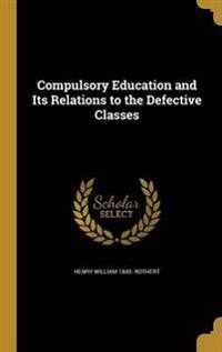 COMPULSORY EDUCATION & ITS REL