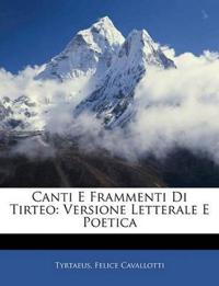 Canti E Frammenti Di Tirteo: Versione Letterale E Poetica