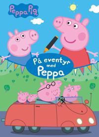 Peppa Pig. På eventyr med Peppa. Fargeleggingsbok