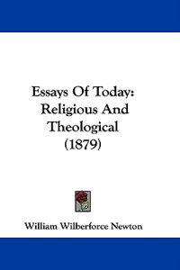 Essays of Today Religious and Theological
