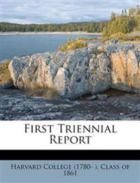 First Triennial Report