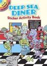 Deep Sea Diner Sticker Activity Book
