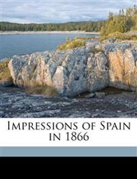 Impressions of Spain in 1866