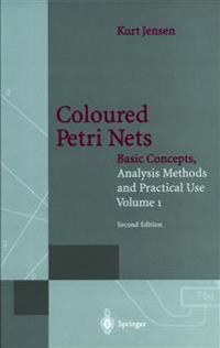 Coloured Petri Nets: Basic Concepts, Analysis Methods and Practical Use. Volume 1