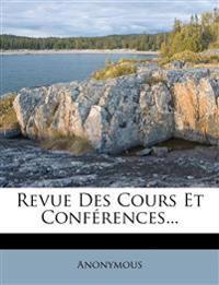 Revue Des Cours Et Conférences...