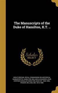 MANUSCRIPTS OF THE DUKE OF HAM