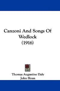 Canzoni and Songs of Wedlock