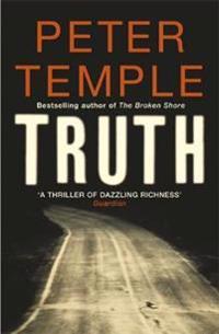 Truth - a blazing thriller in the dry australian heat