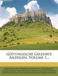 Gottingische Gelehrte Anzeigen, Volume 1...