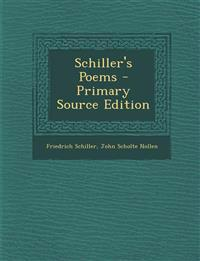 Schiller's Poems - Primary Source Edition