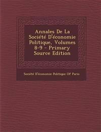 Annales de La Societe D'Economie Politique, Volumes 8-9