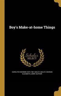 BOYS MAKE-AT-HOME THINGS