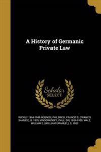 HIST OF GERMANIC PRIVATE LAW