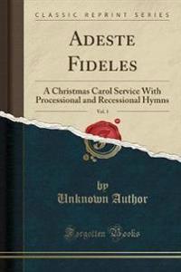 Adeste Fideles, Vol. 1