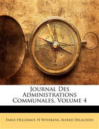 Journal Des Administrations Communales, Volume 4