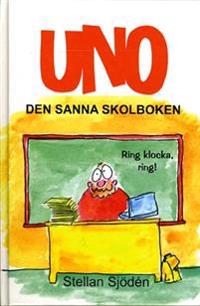 Uno : den sanna skolboken