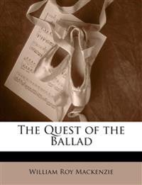 The Quest of the Ballad