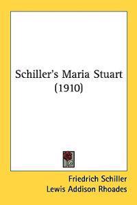 Schiller's Maria Stuart