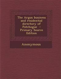 Argus Business and Residential Directory of Patchogue