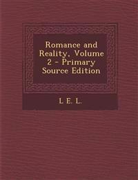 Romance and Reality, Volume 2
